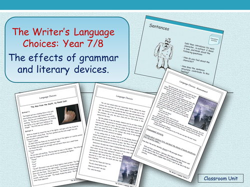 The Writer's Language Choices (Years 7 and 8)
