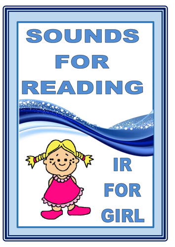 SOUNDS FOR READING  The IR for GIRL sound