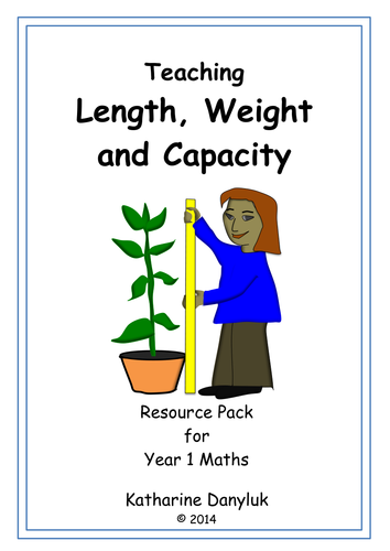 Length Weight and Capacity for Yr1 Maths