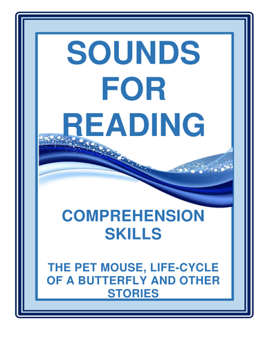 SOUNDS FOR READING COMPREHENSION SKILLS  : The life cycle of a butterfly and other stories.