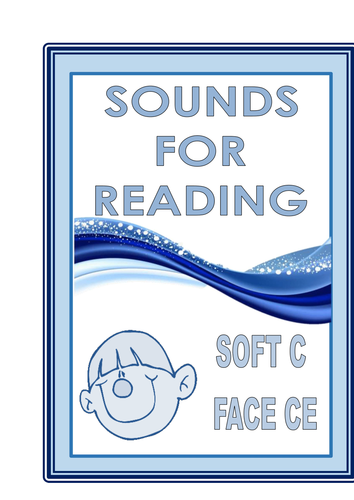 SOUNDS FOR READING  SOFT C FOR FACE