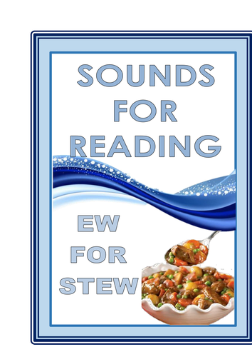 SOUNDS FOR READING  EW FOR STEW