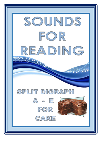 SOUNDS FOR READING SPLIT DIGRAPH  A-E CAKE
