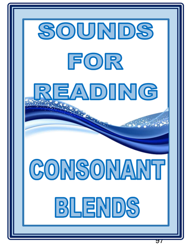 SOUNDS FOR READING  CONSONANT BLENDS