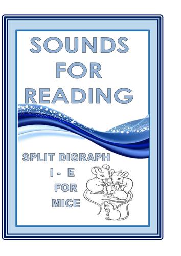 SOUNDS FOR READING  SPLIT  DIGRAPH  I  - E
