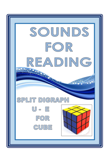 SOUNDS FOR READING  SPLIT DIGRAPH  U - E