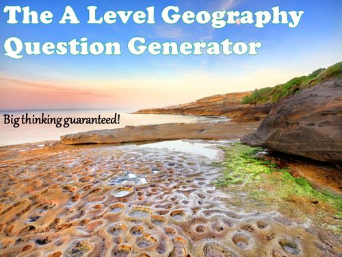 The A Level Geography Question Generator