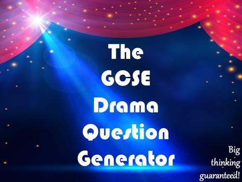 The GCSE Drama Question Generator
