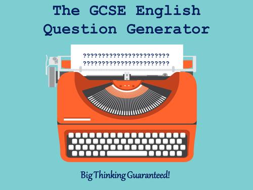 The GCSE English Question Generator