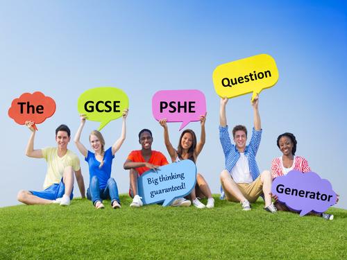 The GCSE PSHE Question Generator