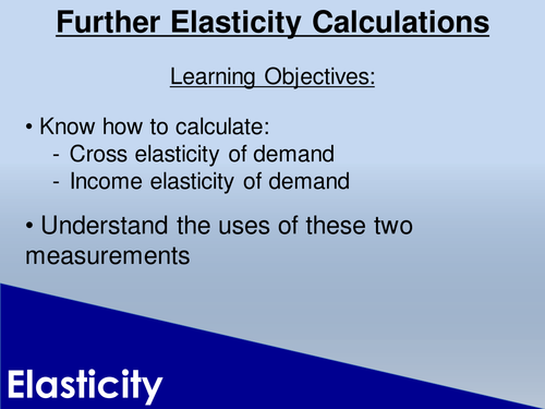Cross and Income Elasticity of Demand Lesson