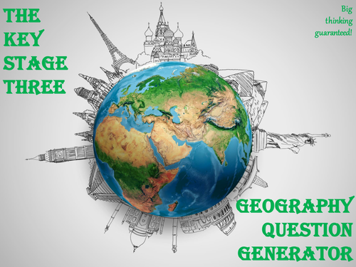 The Key Stage Three Geography Question Generator