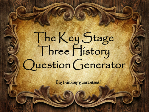 The Key Stage Three History Question Generator