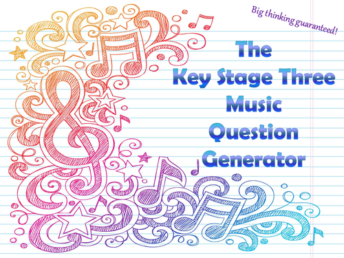 The Key Stage Three Music Question Generator