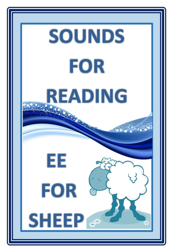 SOUNDS FOR READING  EE FOR SHEEP