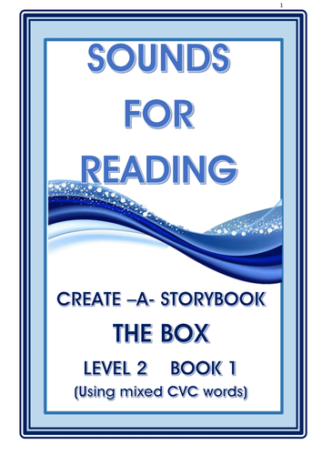 CREATE-A-STORYBOOK  THE BOX  LEVEL 2  BOOK 1  MIXED CVC WORDS