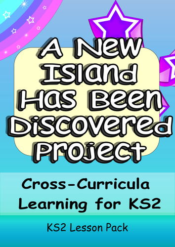 Mini-Project 12 Activities Discovery of a New Island/Tribe: Cross-Curricula Engaging Challenging