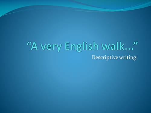 Descriptive writing: A country walk - release the inner poet!