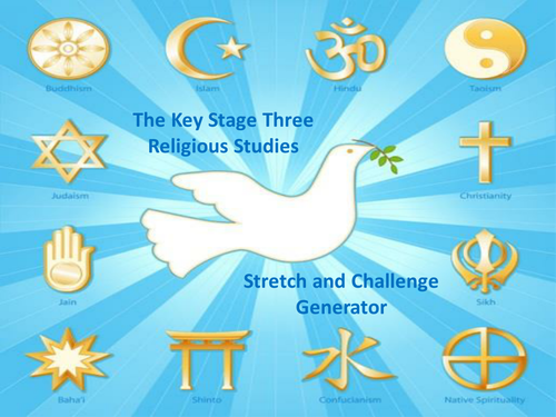 The Key Stage Three Religious Studies Stretch and Challenge Generator