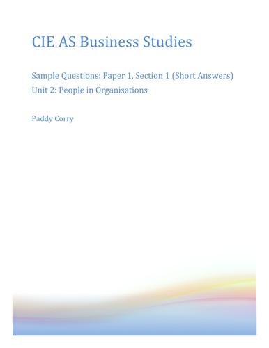 CIE AS Business Studies Unit 2 Past Questions By Chapter