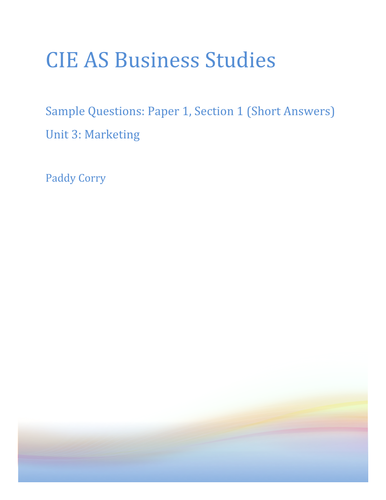 CIE AS Business Studies Unit 3 Past Exam Questions by Chapter