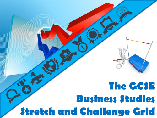 The GCSE Business Studies Stretch and Challenge Grid
