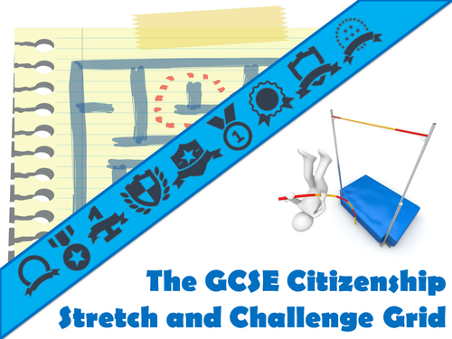 The GCSE Citizenship Stretch and Challenge Grid