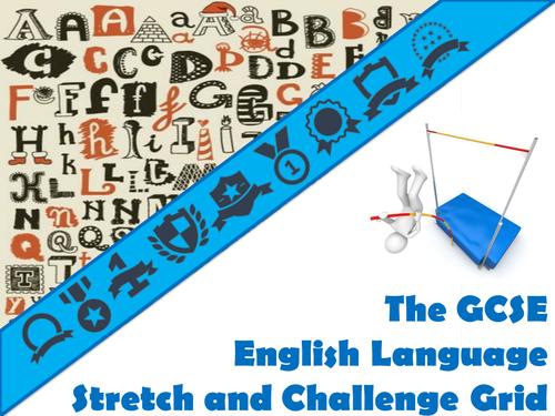 The GCSE English Language Stretch and Challenge Grid