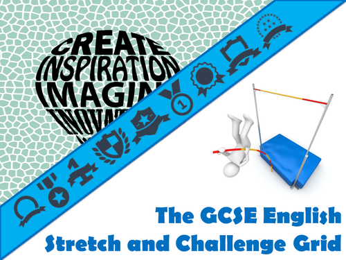 The GCSE English Stretch and Challenge Grid