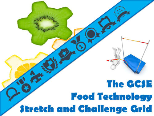 The GCSE Food Technology Stretch and Challenge Grid