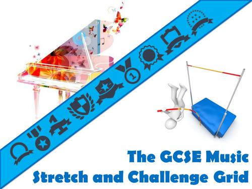 The GCSE Music Stretch and Challenge Grid