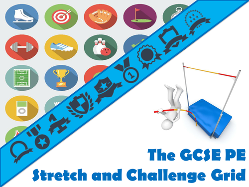 The GCSE PE Stretch and Challenge Grid