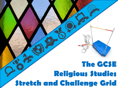The GCSE Religious Studies Stretch and Challenge Grid
