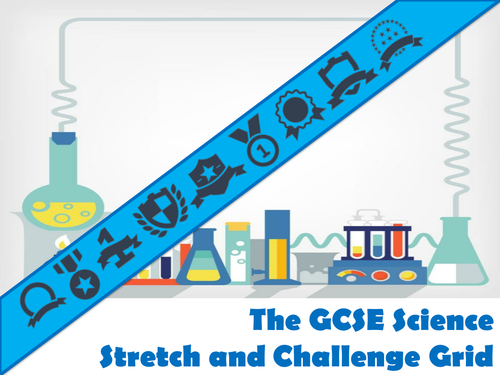 The GCSE Science Stretch and Challenge Grid