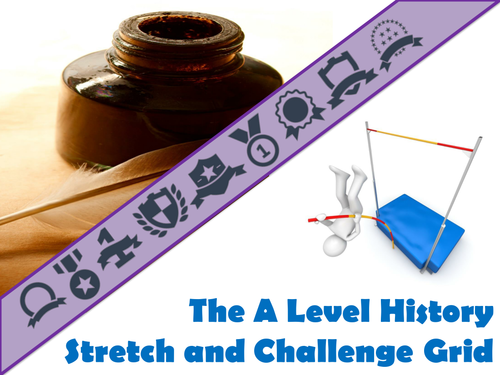 The A Level History Stretch and Challenge Grid
