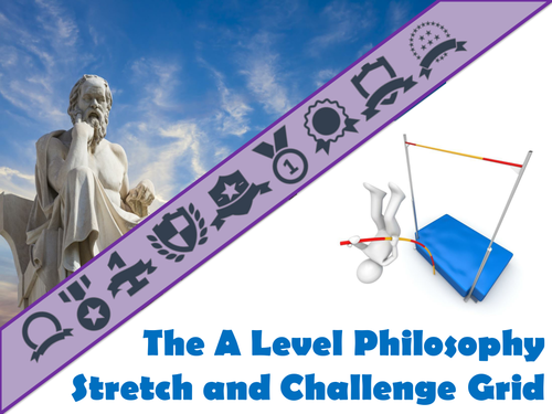 The A Level Philosophy Stretch and Challenge Grid
