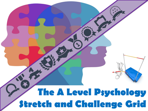 The A Level Psychology Stretch and Challenge Grid