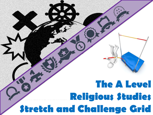 The A Level Religious Studies Stretch and Challenge Grid