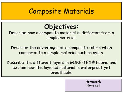 Composite Materials - Nylon and Gore-Tex®