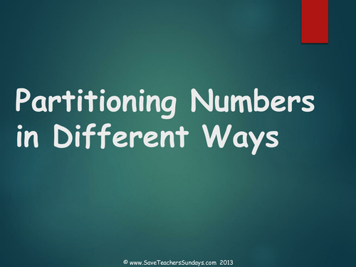 PARTITIONING NUMBERS IN DIFFERENT WAYS by ncb88 - Teaching Resources ...
