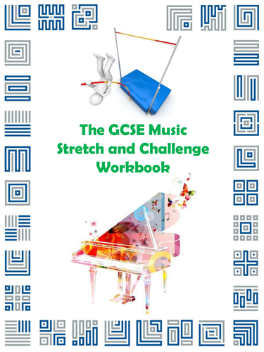 The GCSE Music Stretch and Challenge Workbook