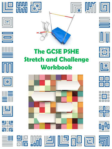 The GCSE PSHE Stretch and Challenge Workbook
