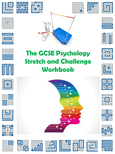 The GCSE Psychology Stretch and Challenge Workbook
