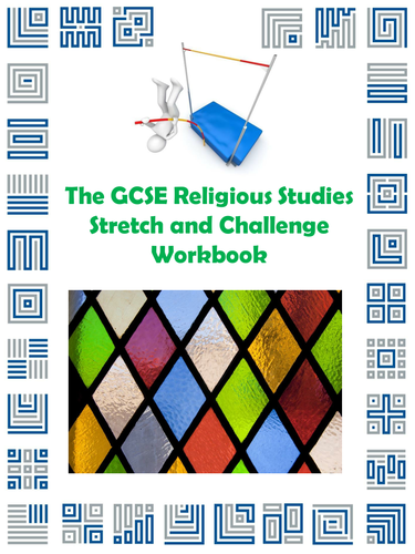 The GCSE Religious Studies Stretch and Challenge Workbook