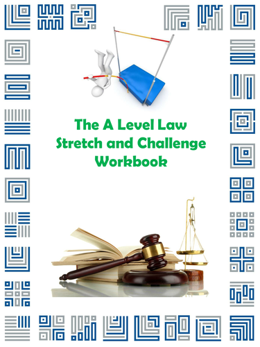 The A Level Law Stretch and Challenge Workbook