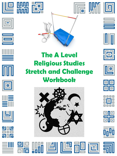 The A Level Religious Studies Stretch and Challenge Workbook