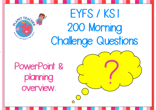 200 Morning Challenge Questions - EYFS and Key Stage One