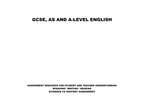 ENGLISH GCSE, AS-A LEVEL STUDENT ASSESSMENT