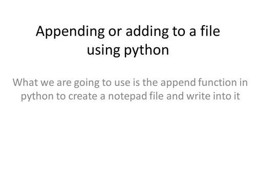 Python Efficieny Lesson 4: Adding to and Reading from File