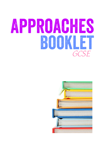 Approaches Booklet for GCSE